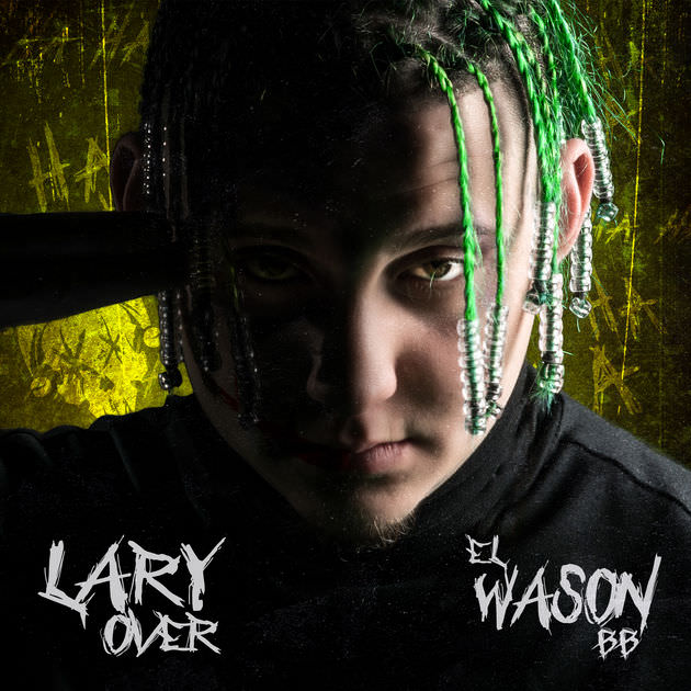 Lary Over - Eh Eh Oh