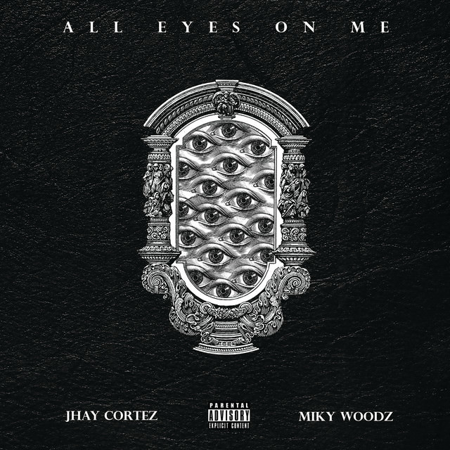 Jhay Cortez Ft. Miky Woodz - All Eyes On Me