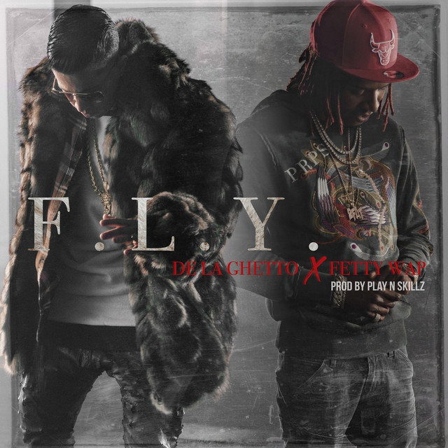 De La Ghetto Ft. Fetty Wap - F.L.Y