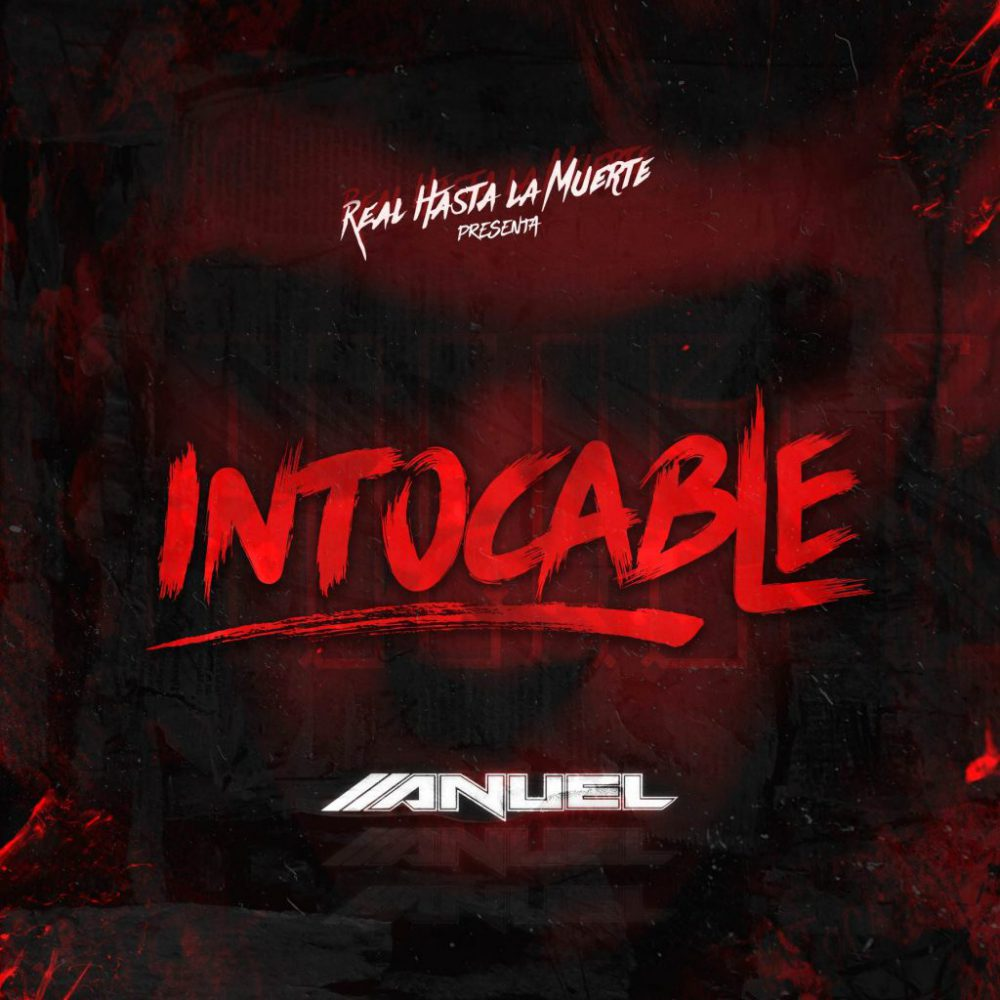 Anuel AA - Intocable (Official Version)