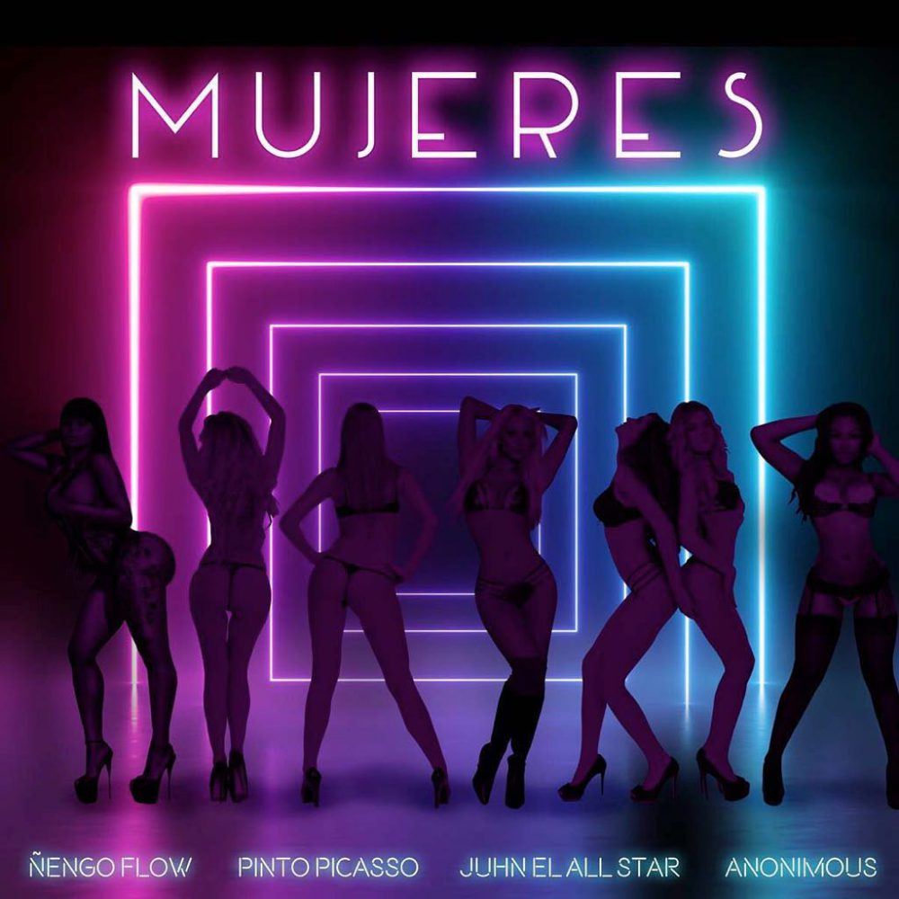 Ñengo Flow, Onyx, Anonimus, Pinto Picasso & Juhn El All Star - Mujeres