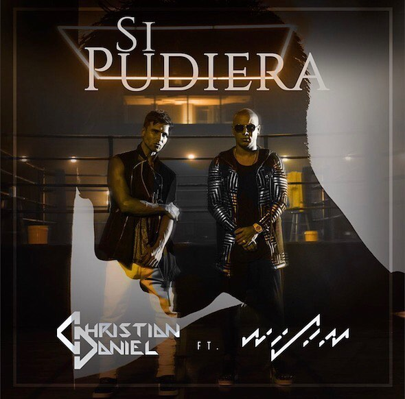 Christian Daniel Ft. Wisin – Si Pudiera
