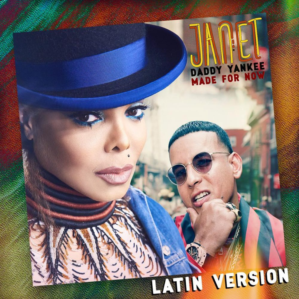 Janet Jackson & Daddy Yankee – Made For Now (Latin Version)