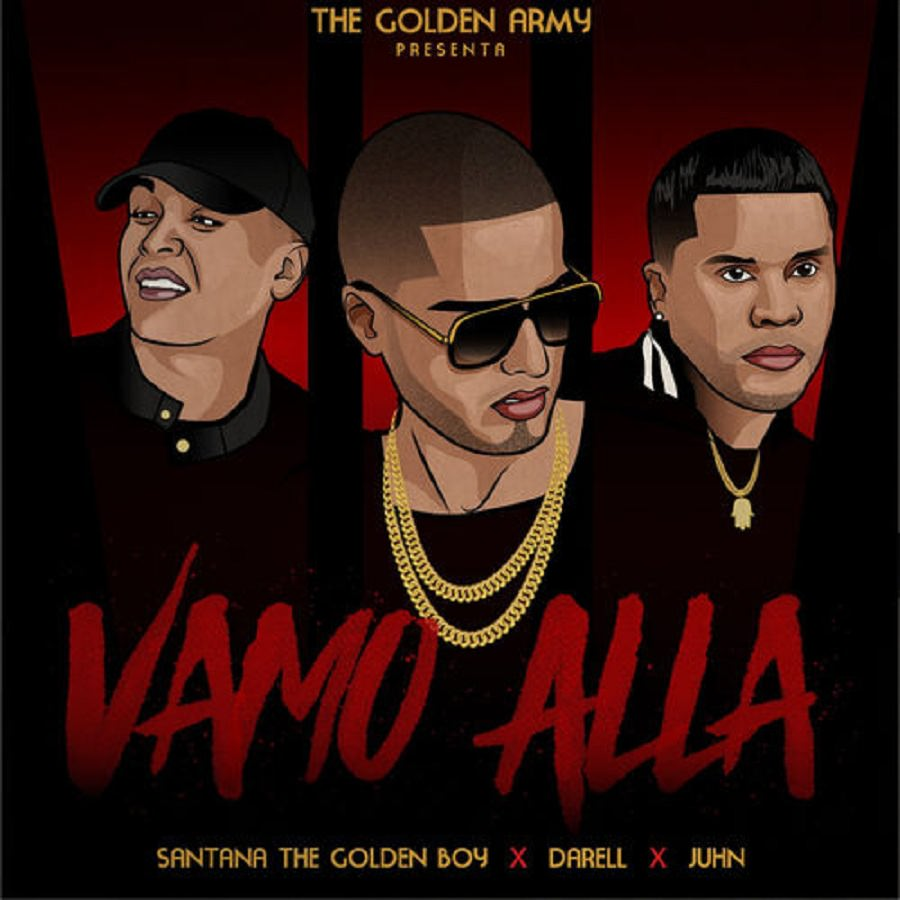 Santana The Golden Boy, Darell & Juhn – Vamo Allá
