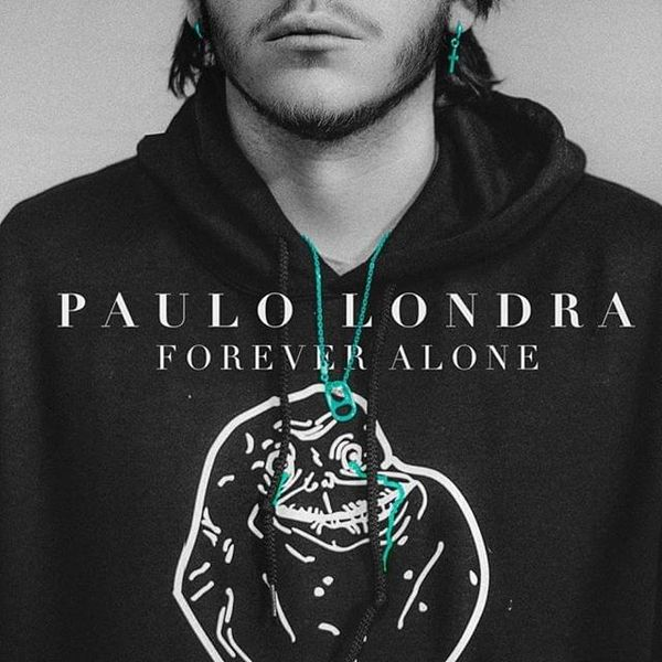 Paulo Londra - Forever Alone