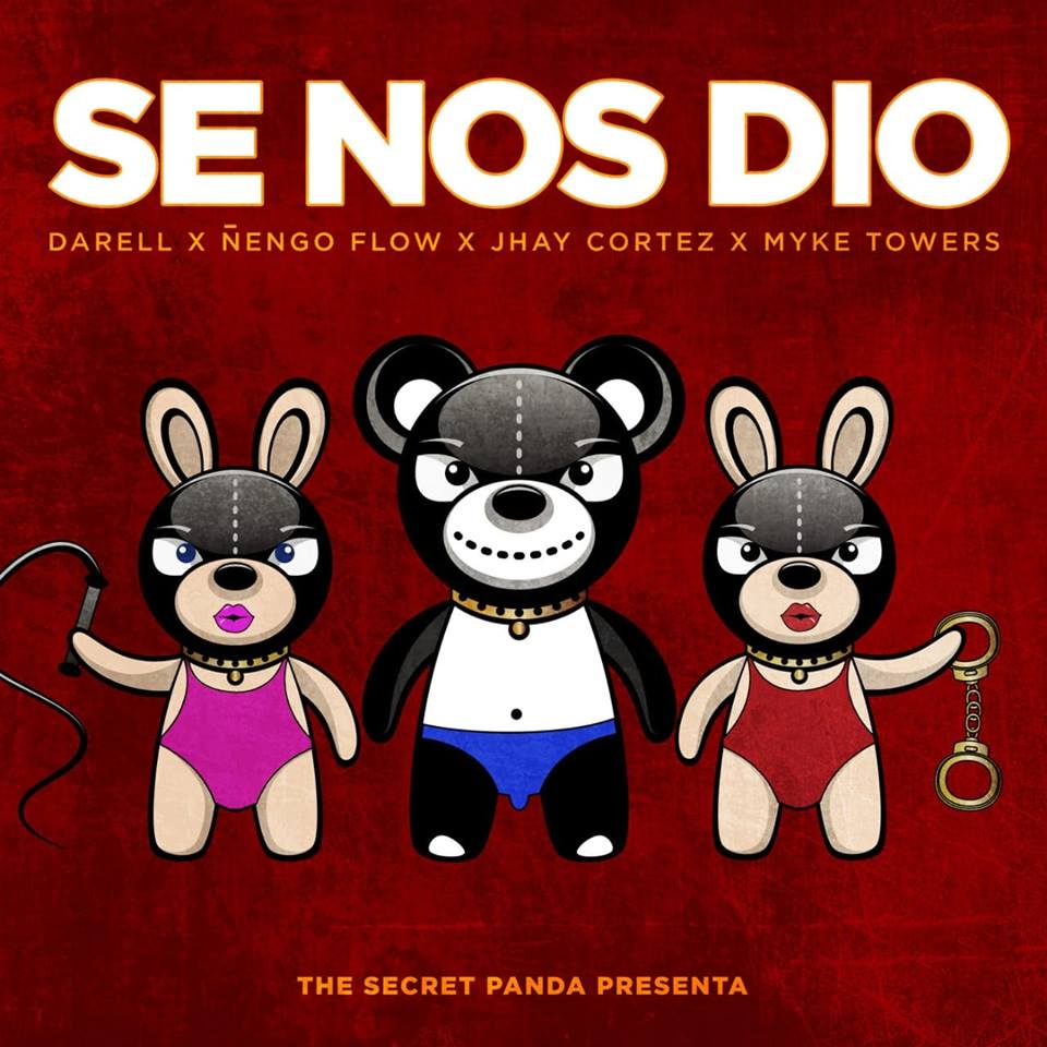 Darell, Ñengo Flow, Jhay Cortez, Myke Towers & The Secret Panda - Se Nos Dió