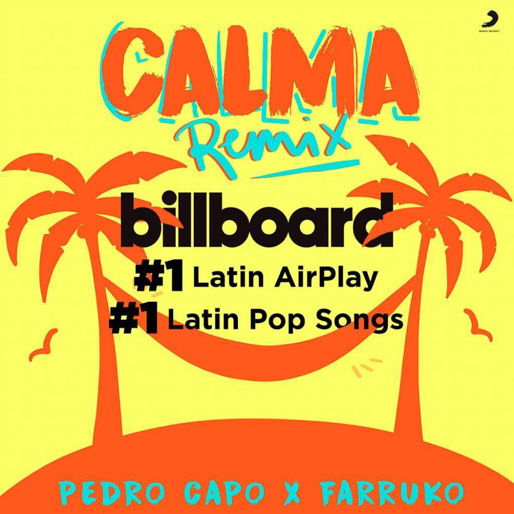 """Calma (Remix)"" de Pedro Capó y Farruko se coloca #1 en 'Latin Airplay' y 'Latin Pop Songs' de Billboard"