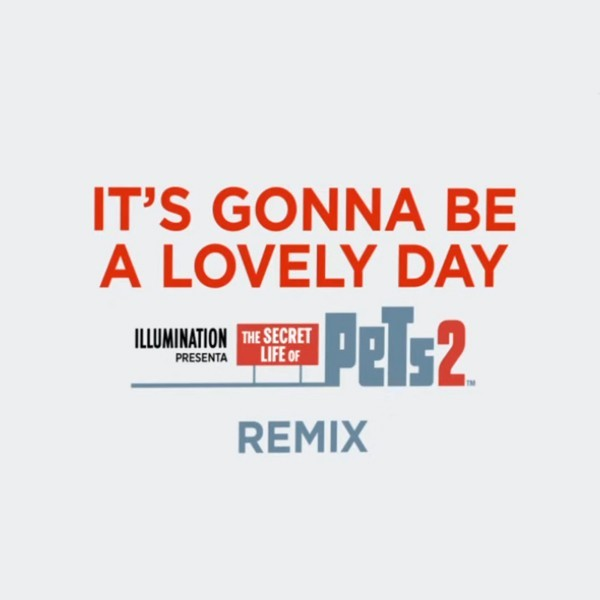 Ozuna - It's Gonna Be A Lovely Day (Remix) (The Secret Life of Pets 2)