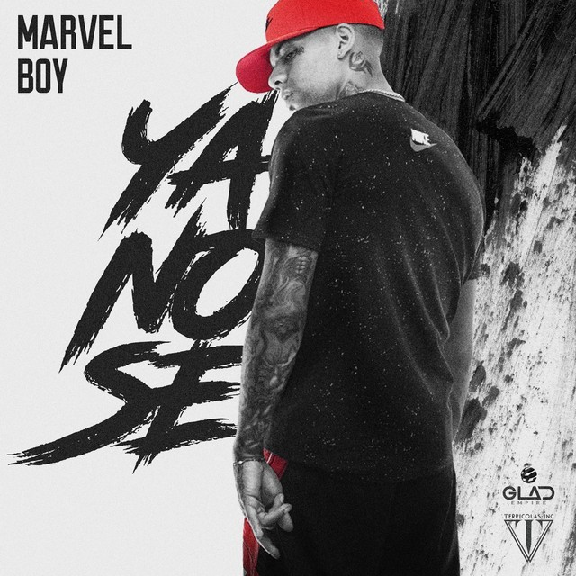Marvel Boy - Ya No Sé
